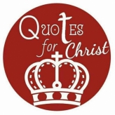 Quotes For Christ